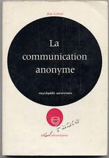 JEAN LOHISSE, LA COMMUNICATION ANONYME, CULTURE MASSE
