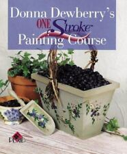 Donna Dewberry's One Stroke Painting Course, Donna Dewberry, Good Condition, Boo