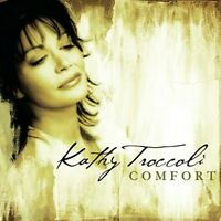 Comfort - Kathy Troccoli - EACH CD $2 BUY AT LEAST 4 2005-11-01 - Reunion - Very
