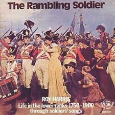 Roy Harris : The Rambling Soldier: Life in the lower ranks 1750-1900 through