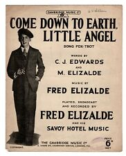 """FRED ELIZALDE SAVOY HOTEL MUSIC """"Come Down To Earth Little Angel"""" [SHEET MUSIC]"""