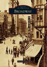 Images of America Ser.: Broadway by Michelle Young (2015, Paperback)