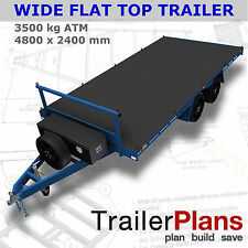 Trailer Plans-3500KG FLAT TOP WIDE BED TRAILER PLANS-4800x2400mm-PLANS ON CD-ROM