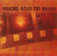 Depending on Tomorrow Waking Kills the Dream Cd Nov-2002, Good Life Sealed New