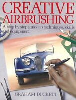 Creative Airbrushing: A Step-By-Step Guide to Tech