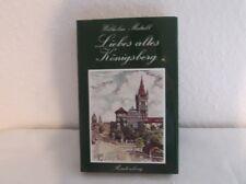 Liebes altes Königsberg - von Wilhelm Matull - guter Zustand   /S70