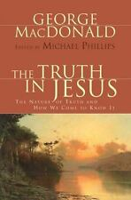 The Truth in Jesus: The Nature of Truth and How We Come to Know It-ExLibrary