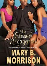 The Eternal Engagement by Mary B. Morrison (2011, CD, Unabridged)