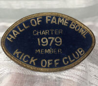 Vintage Hall Of Fame Bowl Badge 1979 Charter Member Kickoff Club Fred Sington