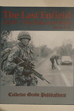 British Last Enfield SA80 The Reluctant Rifle Reference Book