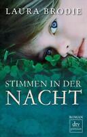 Stimmen in der Nacht von Laura Brodie (2012, Taschenbuch) UNGELESEN