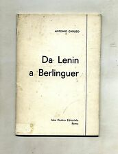 Antonio Caruso # DA LENIN A BERLINGUER # Idea Centro Editoriale