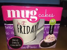 "Mug Cakes Molly & Drew Ooey Gooey Chocolate exp 1/17 ""Is it Friday ? "" Mug Cup"