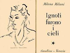 MILANI Milena (Savona 1917), Ignoti furono i cieli