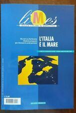 Limes. Rivista italiana di geopolitica 10/2020 L'ITALIA È IL MARE