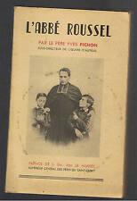 L'ABBE ROUSSEL PAR LE PERE YVES PICHON  1946