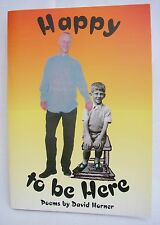 David Horner Funny poems - Happy to be Here -  Signed Copy - ISBN 1 898376 14 X