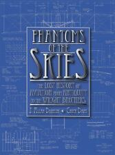 Phantoms of the Skies: The Lost History of Aviation from Antiquity to the Wright