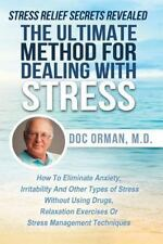 The Ultimate Method for Dealing with Stress by Doc Orman (2014, Paperback)