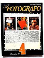 IL FOTOGRAFO RACCOLTA N. 4 FLIP SCHULKE-NEAL SLAVIN-NEDO GRASSELLI-WULZ-PASQUON