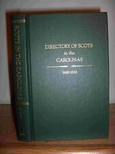 Directory of Scots In The Carolinas 1680-1830 Genealogy Book