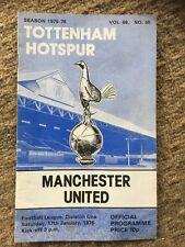 TOTTENHAM v Manchester United PROGRAMME 17th January 1976 No30 Vol68