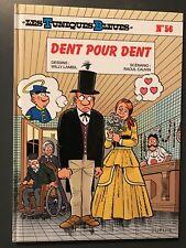 LES TUNIQUES BLEUES - T56 : Dent pour dent - EO