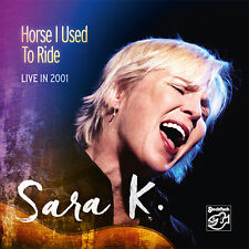 SARA K. - STOCKFISCH - SFR357.9003 -  HORSE I USED TO RIDE - LIVE IN 2001
