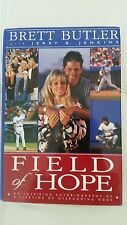 Field of Hope : An Inspiring Autobiography of a Lifetime of Overcoming Odds...
