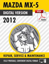 2012 Mazda MX-5 Miata Factory Repair Service Manual