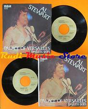 LP 45 7''AL STEWART Palace of versailles Timeless skies 1979 italy RCA cd mc*dvd