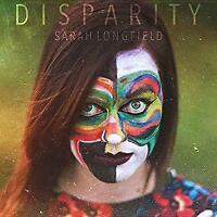 Sarah Longfield - Disparity (NEW CD DIGI)