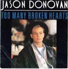 45 T SP JASON DONOVAN *TOO MANY BROKEN HEARTS*