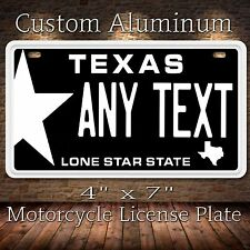 Texas Any Text Custom Personalized State Motorcycle License Plate Tag Brand New