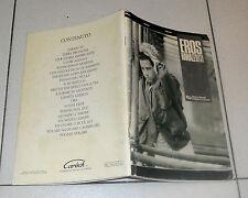 Spartiti EROS RAMAZZOTTI Omonimo - 1988 Songbook Vocal Chirds Adesso tu Same