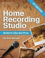 Home Recording Studio: Build It Like the Pros (Paperback or Softback)