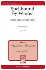 Spellbound by Winter Vicki Tucker Courtney SAB & Piano BOOK MUSIC SCORE ONLY