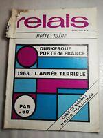 N4 Relais Notre Mine avril 1969 N°4 Dunkerque port de France, 68 années terrible
