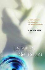 NEW LA SALUD DEL COLON (Coleccion Salud y Vida Natural) (Spanish Edition)