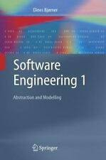 Software Engineering 1 : Abstraction and Modelling by Dines Bjørner (2005,...