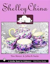 NEW Shelley China (Schiffer Book for Collectors) by Tina Skinner
