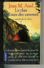 """Jean M. Auel : Les Enfants de la Terre - 1 - """" Le clan de l'ours des cavernes """""""