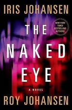NEW The Naked Eye by Iris Johansen Hardcover Kendra Michaels Series Book 3 Roy