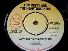 "TOM PETTY & THE HEARTBREAKERS - ANYTHING THAT'S ROCK 'N' ROLL     7"" VINYL"