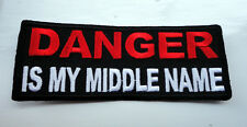 P3 DANGER is My Middle Name Funny Humour Iron on Patch Laugh Biker Serious Stuff