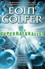 The Supernaturalist by Eoin Colfer (Paperback, 2005)