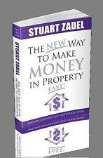 New Way to Make Money in Property Fast!: The New Property Millionaires Bible by Stuart Zadel (Paperback, 2012)