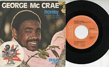 GEORGE MC CRAE disco 45 g MADE in ITALY Honey + It's been so long 1975