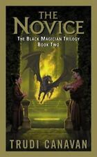 The Novice (The Black Magician Trilogy, Book 2) by Trudi Canavan, Good Book