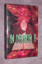 In Delirium II (Rare 1st Edition H/C Anthology) - SIGNED by ALL 24 contributors!